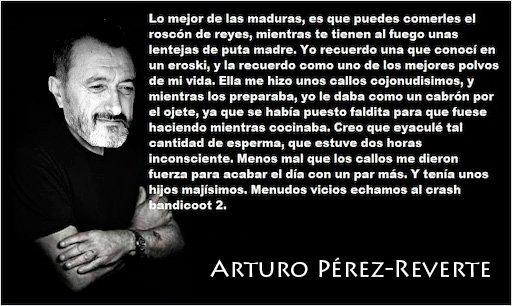 Arturo Pérez-Reverte sabe cómo ganarse el cariño de todas las miIfs del planeta