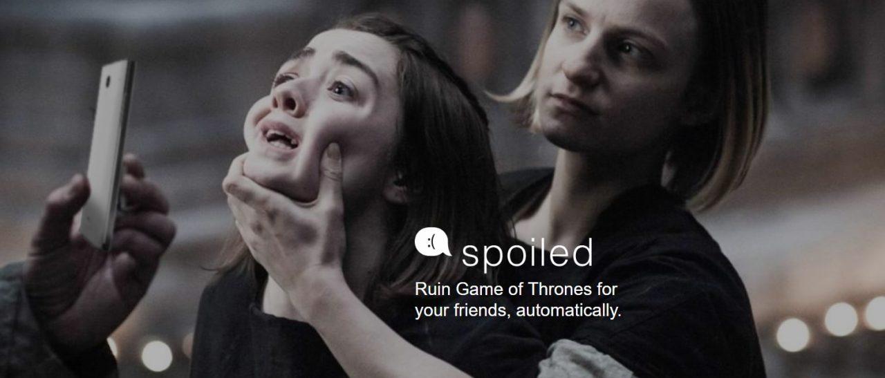 Spoiled: Una app que por $0'99 te convertirá, anónimamente, en el peor amigo de la historia