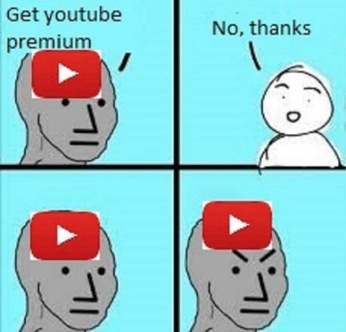 Youtube Premium es más insistente que un gatete que lleva dos días sin comer