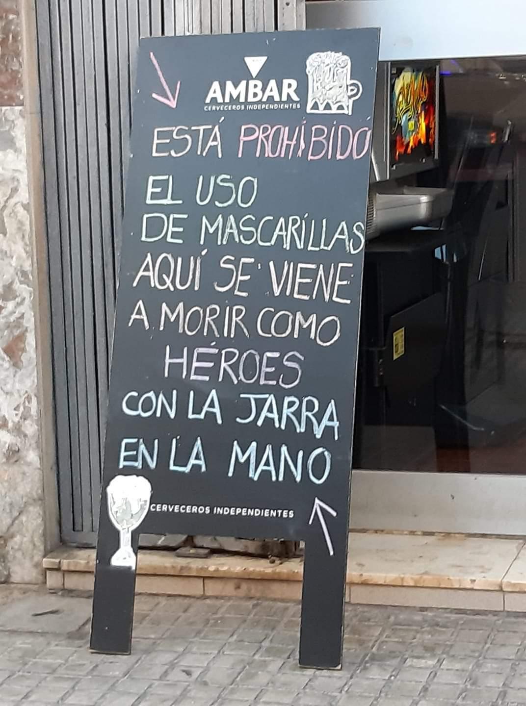 """""""Prohibido usar mascarillas en este bar"""""""