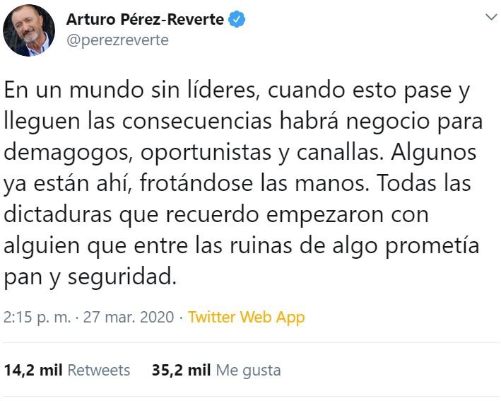 Arturo Pérez-Reverte ha estado llamando a personalidades de distintos ámbitos. Me quedo con estos 4 tuits
