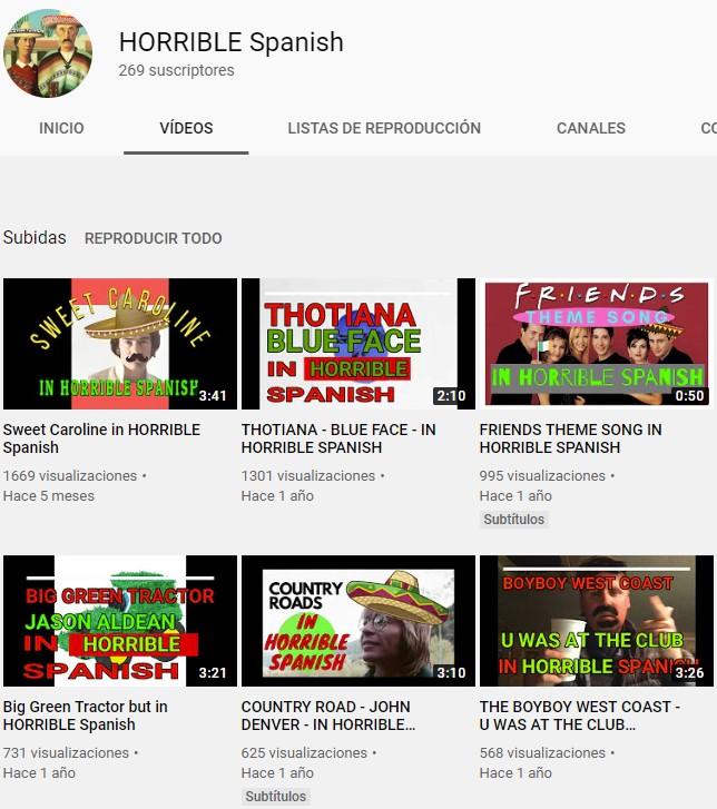 HORRIBLE Spanish: Un canal de youtube atroz que canta todas las canciones famosas en un español 100% sidоsо