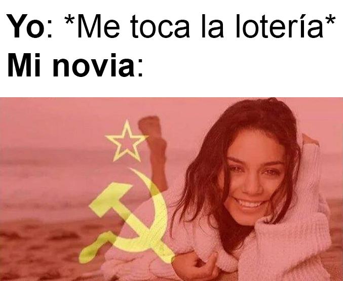 El comunismo es bueno dependiendo de las circunstancias...
