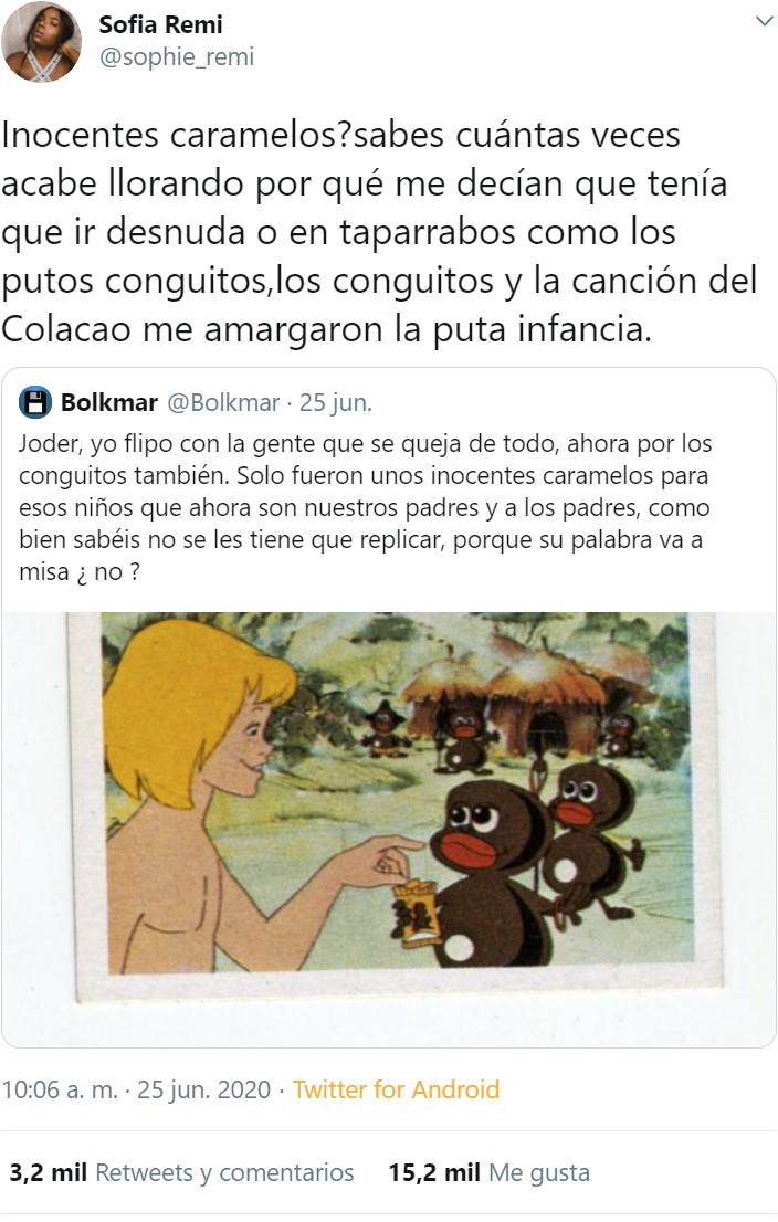"""""""Pofavo prohíban los Conguitos porque de pequeña me llamaban conguito :c"""""""