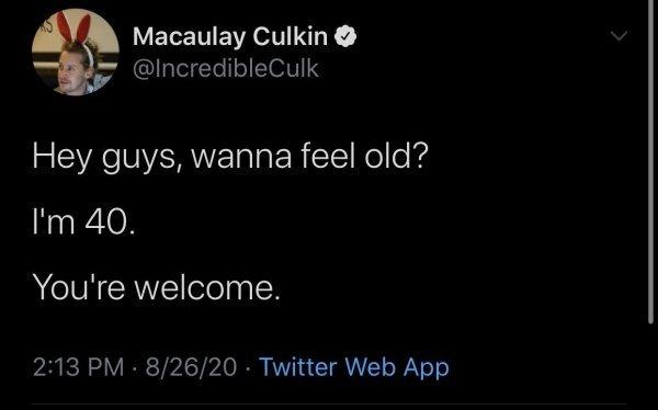 Macauli ya tiene 40 años, siéntete anciano
