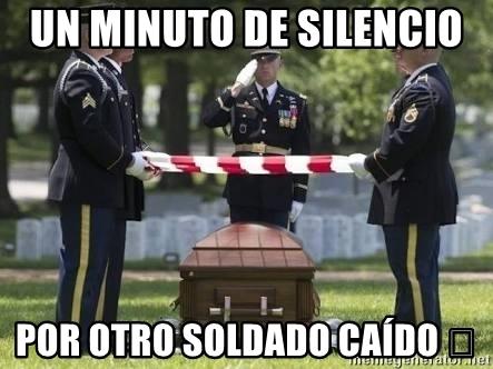 Un minuto de silencio por este soldado suisidado en combate...