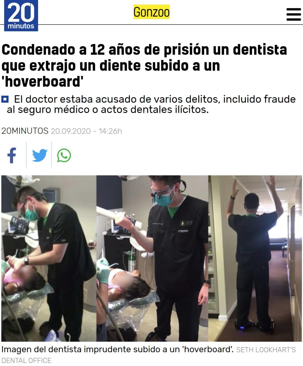 """""""12 años de prisión a un dentista que extrajo un diente subido a un hoverboard"""""""