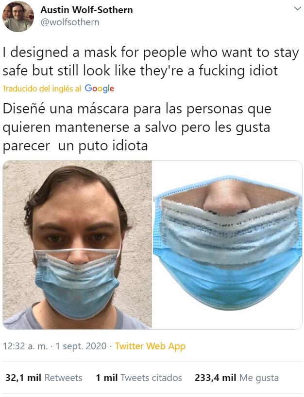 La mascarilla diseñada para los que quieren ver el mundo arder