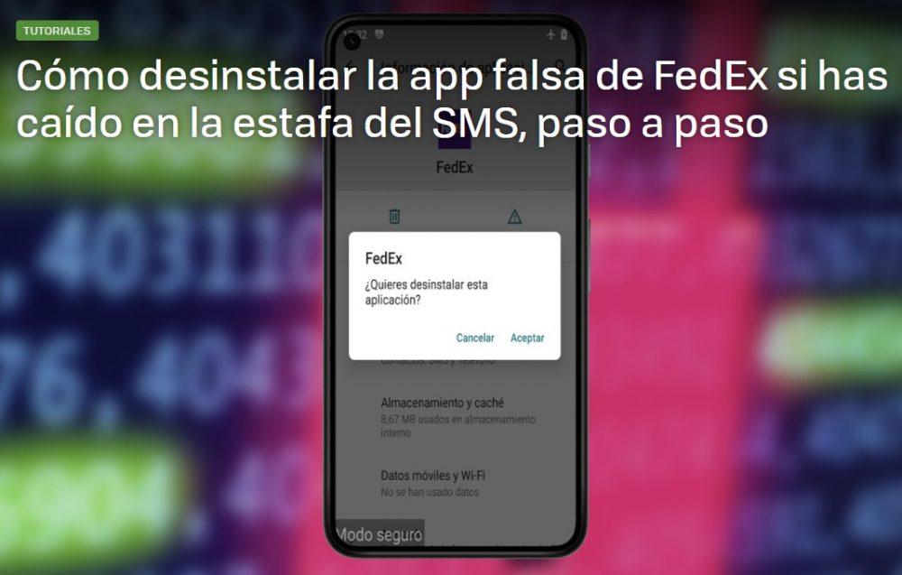 Cómo desinstalar el troyano de FedEx si has caído en la estafa de los SMS