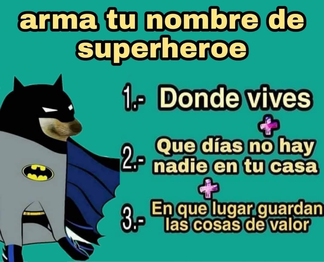 ¿Cuál es tu nombre de superhéroe?