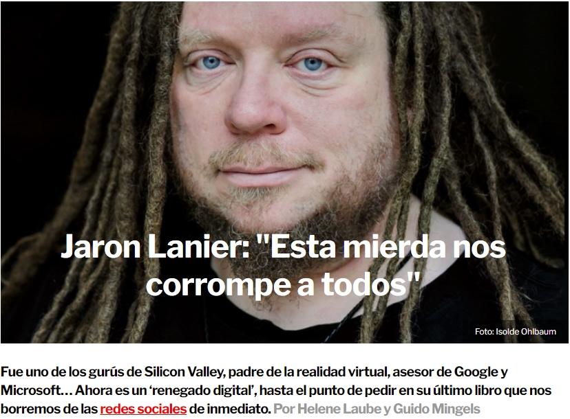 """Jaron Lanier, el gurú de Silicon Valley: """"Abandonad ya las redes sociales"""""""