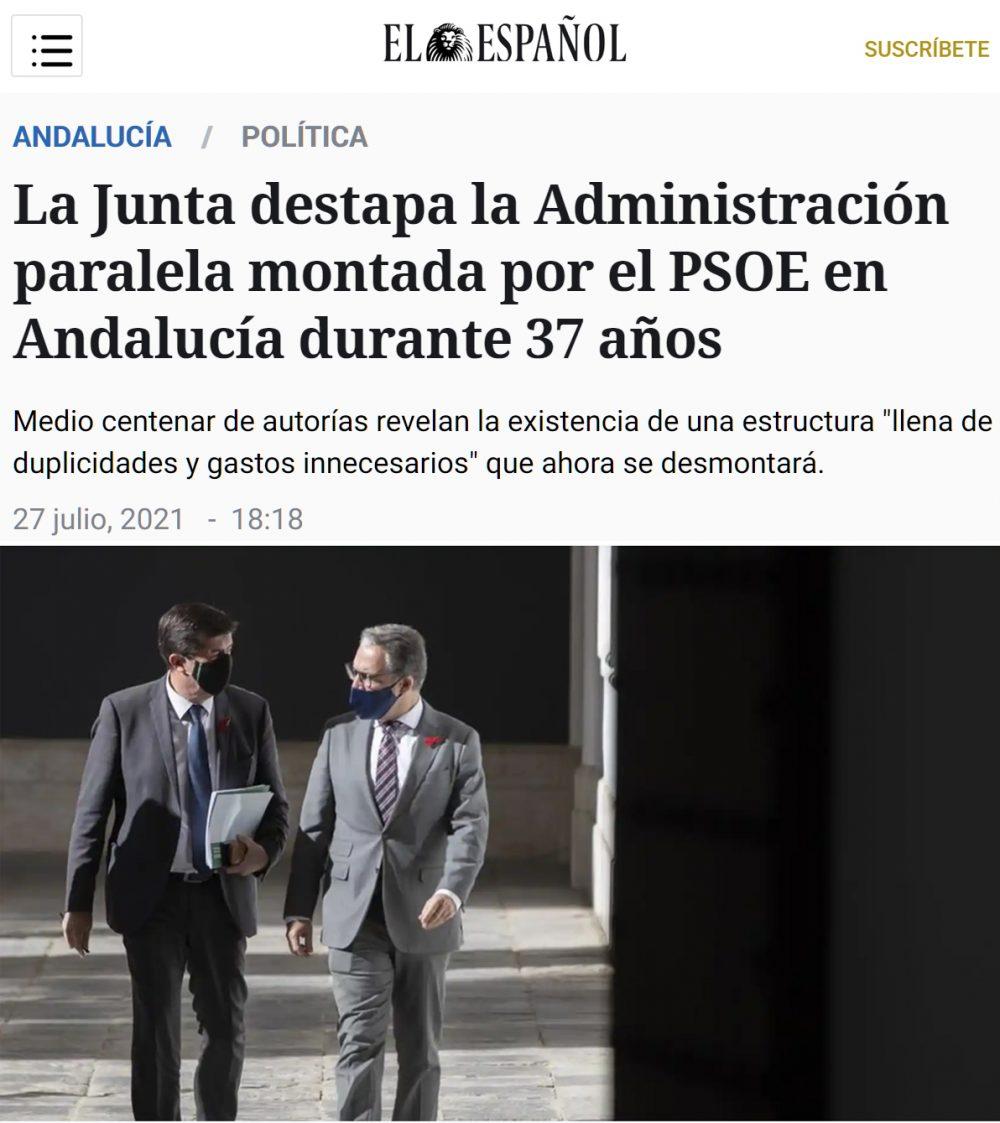 La Junta destapa la Administración paralela montada por el PSOE en Andalucía durante 37 años.