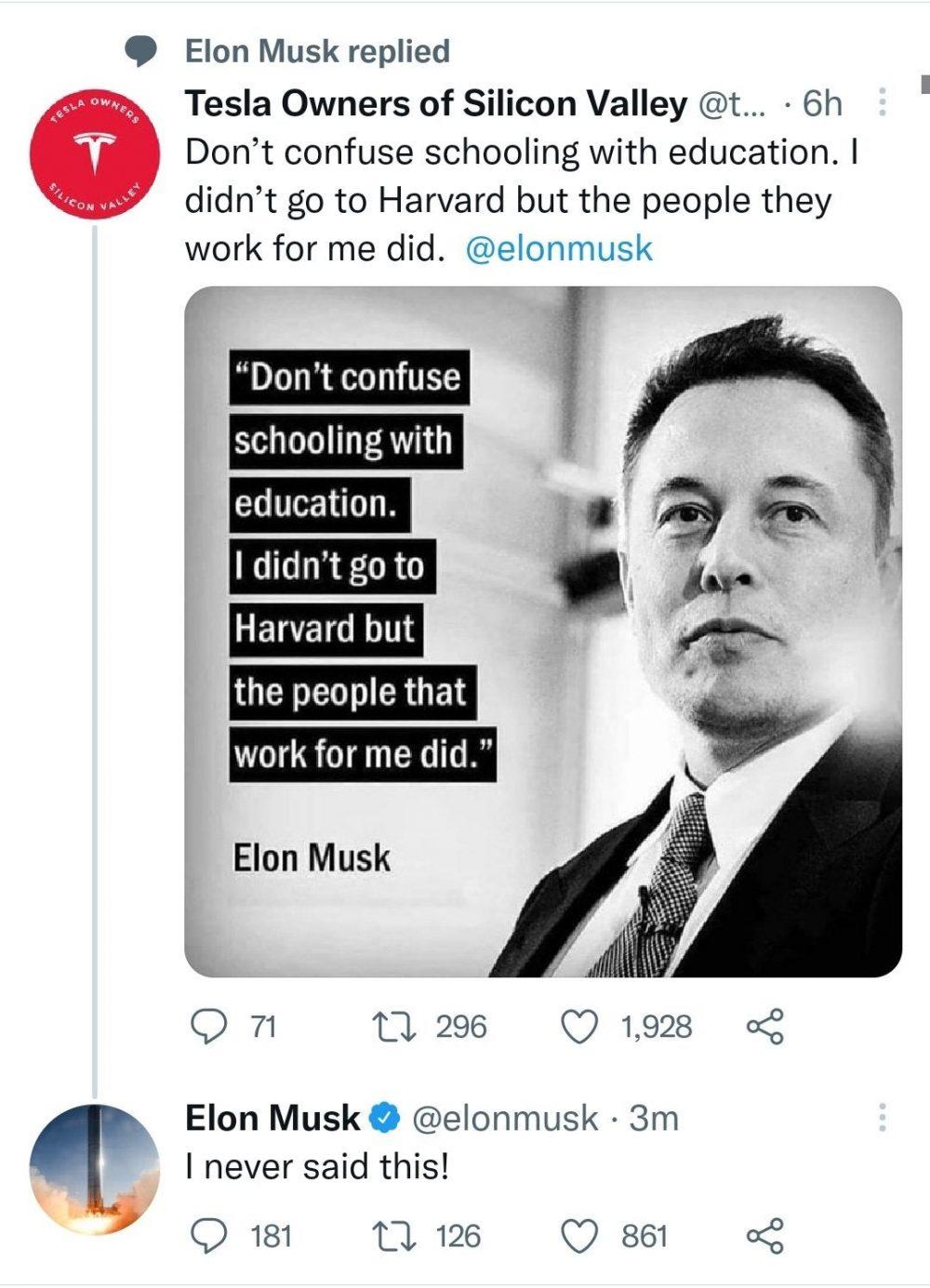 """""""No confundas estudios con educación. Yo no fui a Harvard, pero la gente que trabaja para mí sí lo hizo"""""""
