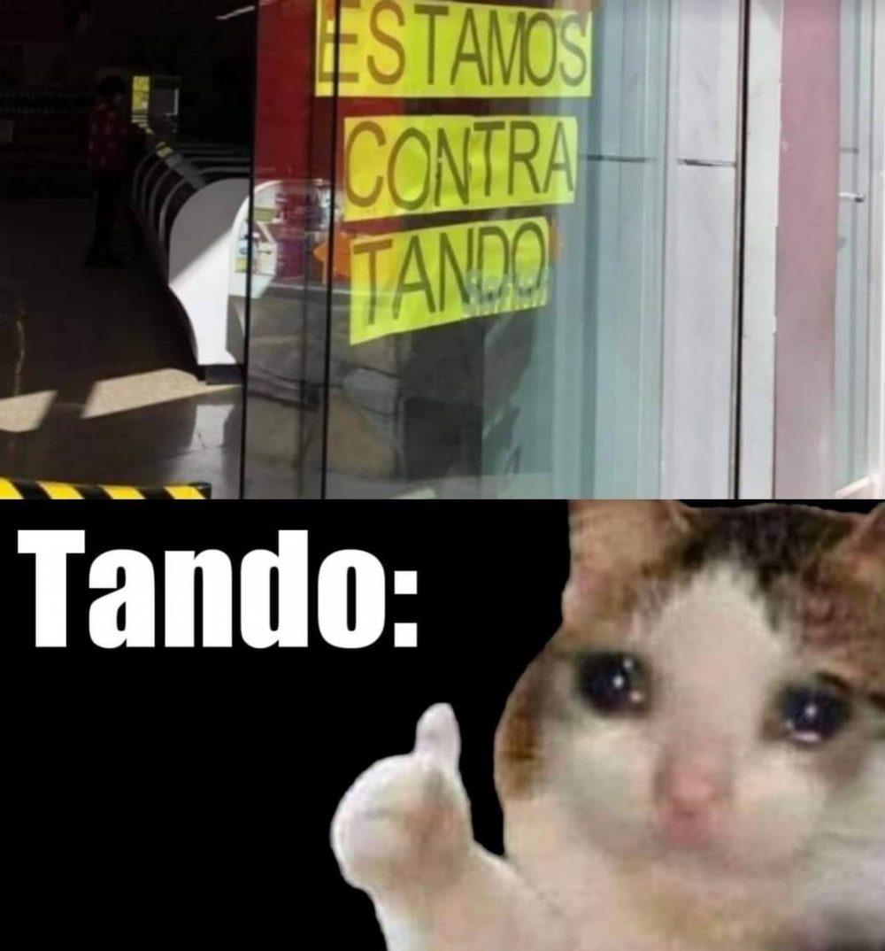 No sé qué habrá hecho Tando, pero en varios locales le odian