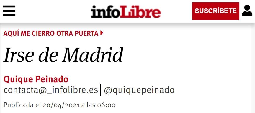 TL;DR: Quique Peinado dice que si gana PP/Vox se va de Madrid.